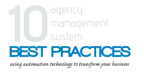 10 best practices for using an agency management system