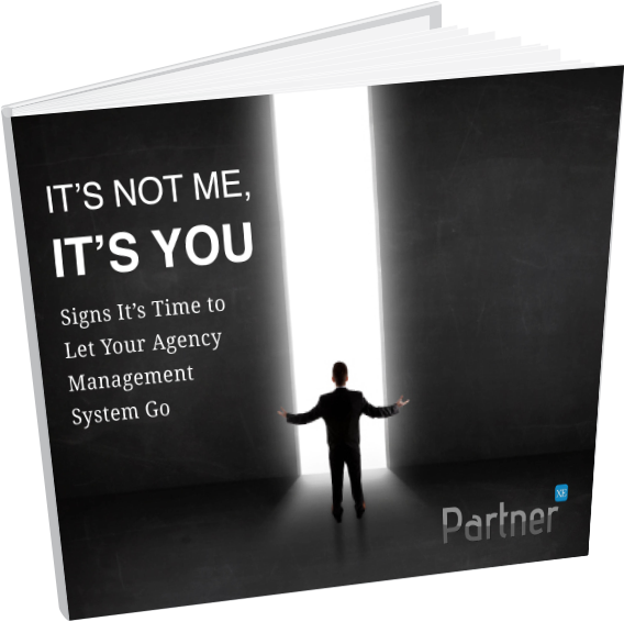It's Not Me It's You: Signs It's Time to Let Your Agency Management System Go Hero