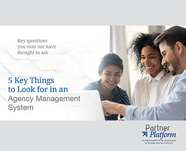 5 Key Things to Look For in an Agency Management System