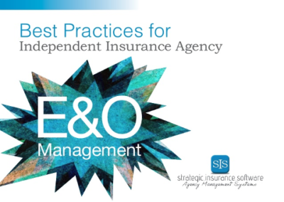 E and O Management: Best Practices for the Independent Insurance Agency