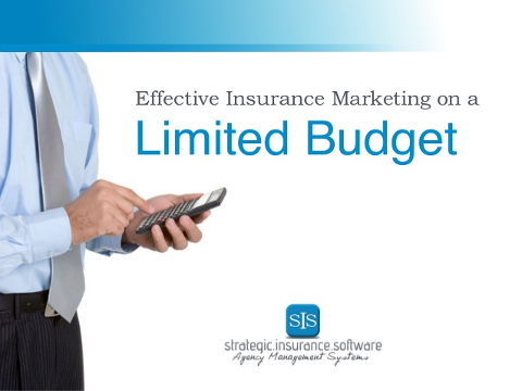 Effective Insurance Marketing on a Limited Budget