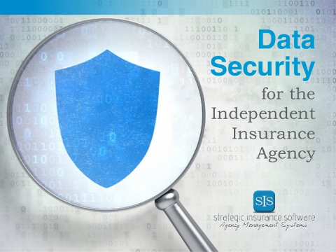 Data Security for the Independent Insurance Agency