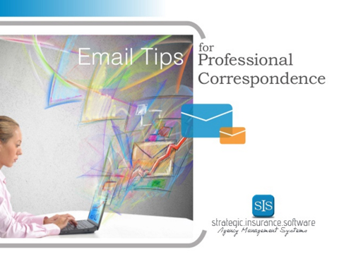 Email Etiquette for the Independent Insurance Agent