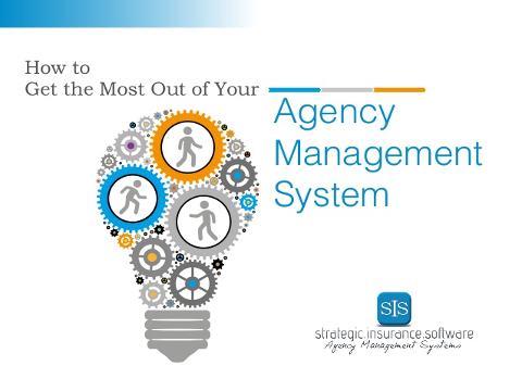How to Get the Most Out of Your Agency Management System