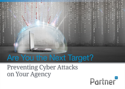 Are you the next target? Preventing cyber attacks at your agency