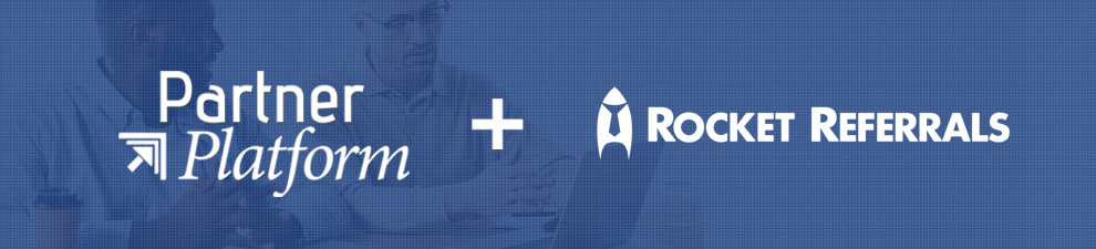 Partner Platform announces seamless integration with Rocket Referrals